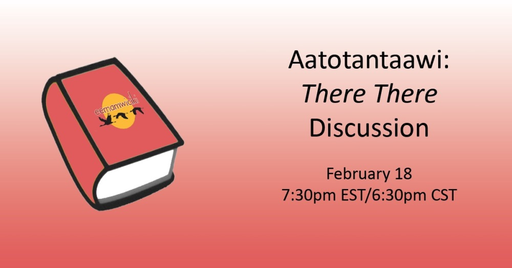 Announcement for the Aatotantaawi discussion of There There by Tommy Orange