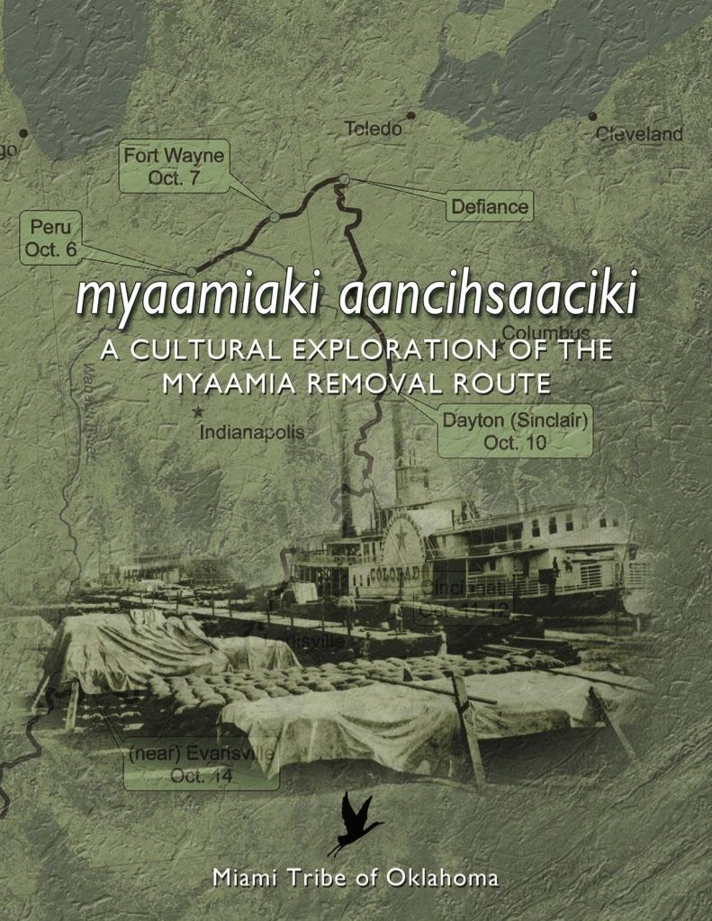 Cover for myaamiaki aancihsaaciki: A Cultural Exploration of the Myaamia Removal Route
